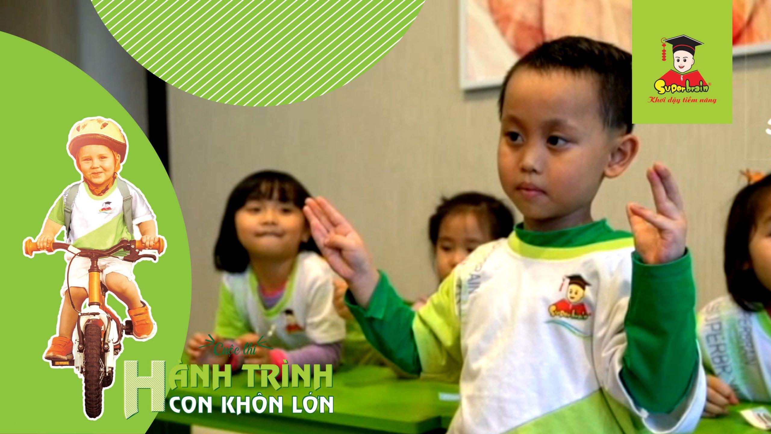 HÀNH TRÌNH CON KHÔN LỚN - SUPERBRAIN BA ĐÌNH - 002