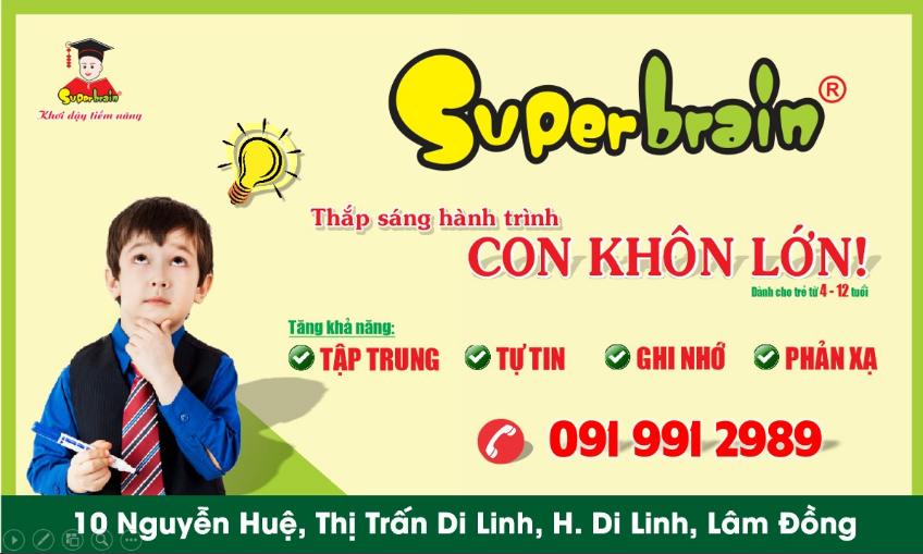 SUPERBRAIN VIỆT NAM – CHÀO MỪNG CƠ SỞ SUPERBRAIN DI LINH