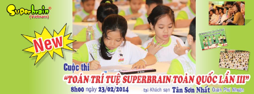 THÔNG BÁO CUỘC THI TOÁN TRÍ TUỆ SUPERBRAIN TOÀN QUỐC LẦN 3 NĂM 2014