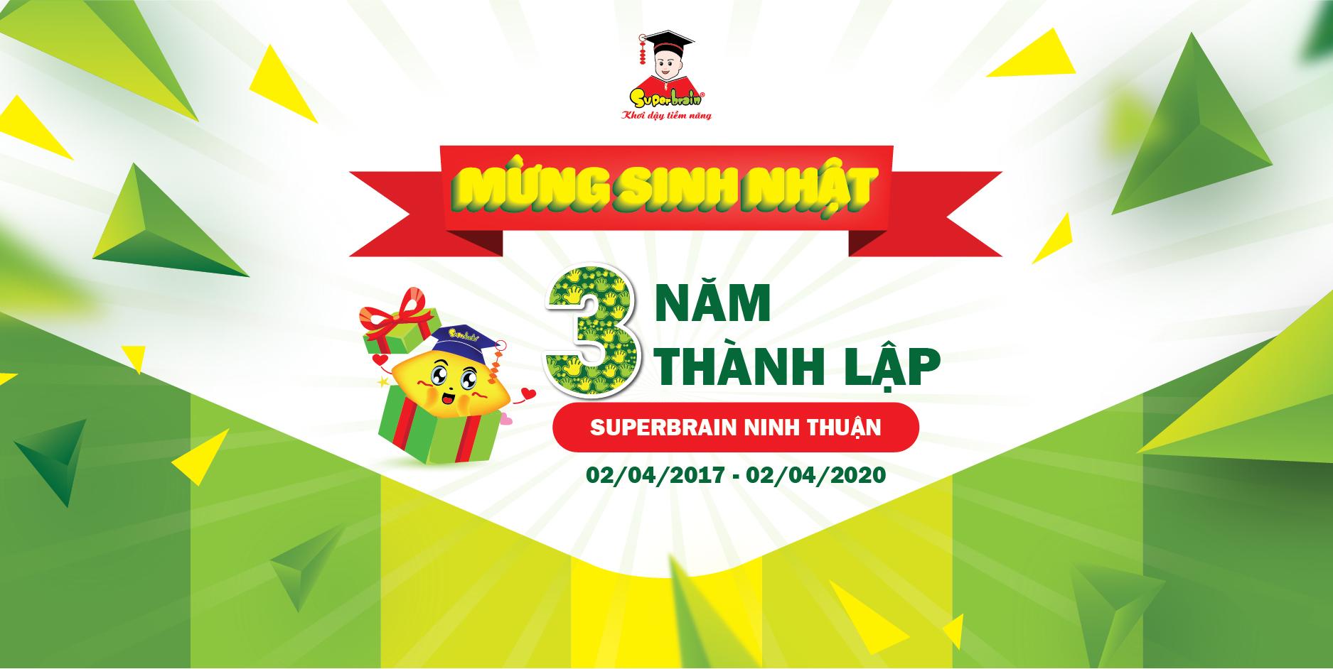 Chúc mừng sinh nhật Superbrain Ninh Thuận